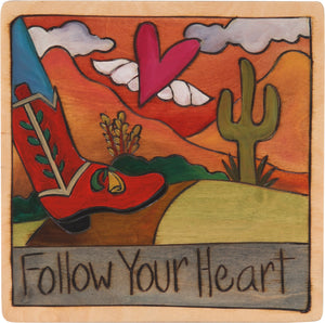 "7""x7"" Plaque –  ""Follow your heart"" boot following a heart with wings motif"