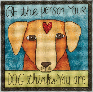 """Be the person your dog thinks you are"" stitch kit design with a sweetheart pup"