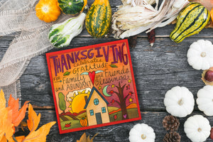 "Sincerely, Sticks printed plaque with Heart-warming colors and grateful thoughts ""Thanksgiving"" plaque motif, staged with pumpkins and gourds"
