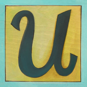 "Sincerely, Sticks ""U"" Alphabet Letter Plaque option 3 in blues and greens"