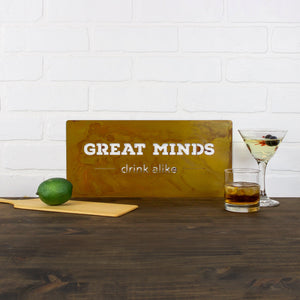 "Great Minds Wall Plaque – Witty metal bar sign with the play on words ""great minds drink alike"" would make a perfect gift or decor in a bar or kitchen"