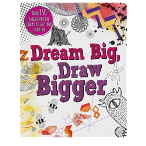 Dream Big, Draw Bigger
