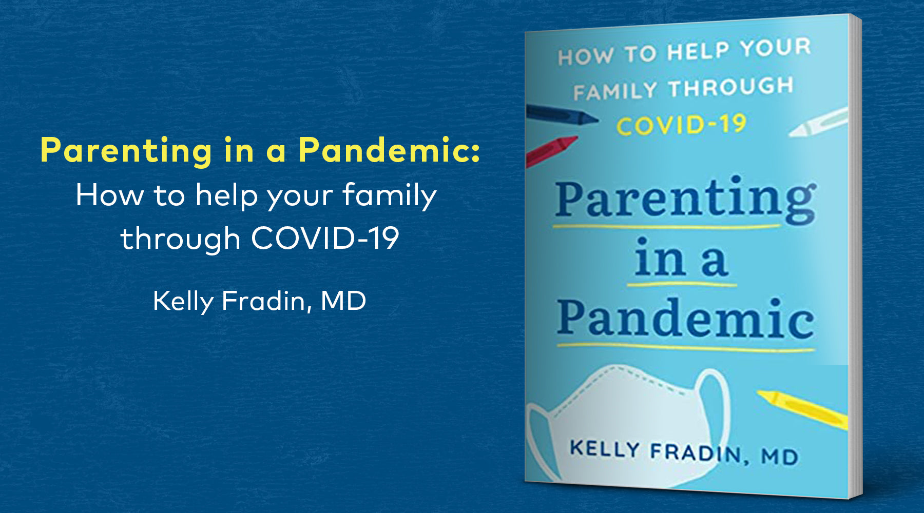 Parenting in a Pandemic by Kelly Fradin