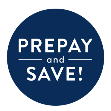 Dark blue circle graphic that says PREPAY AND SAVE! in white letters