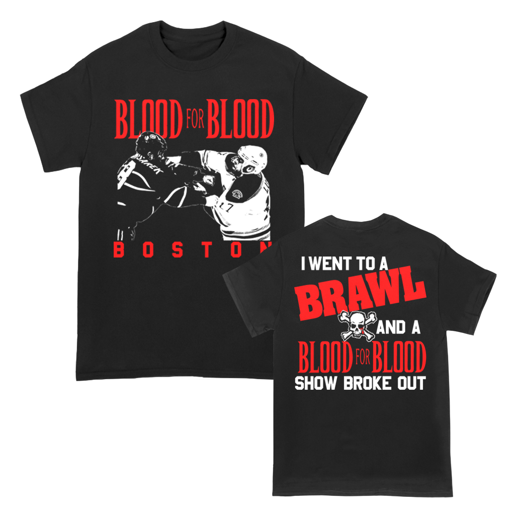 BLOOD FOR BLOOD BRAWL TEE