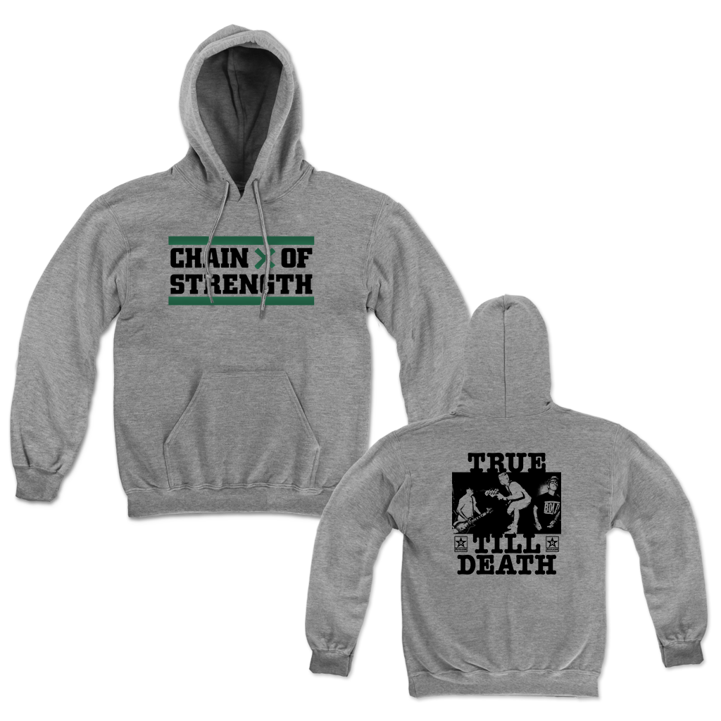"Chain of Strength ""True Till Death"" design, printed on front and back on a grey Champion Apparel pull hood."