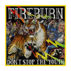 FIREBURN DONT STOP THE YOUTH 12IN EP