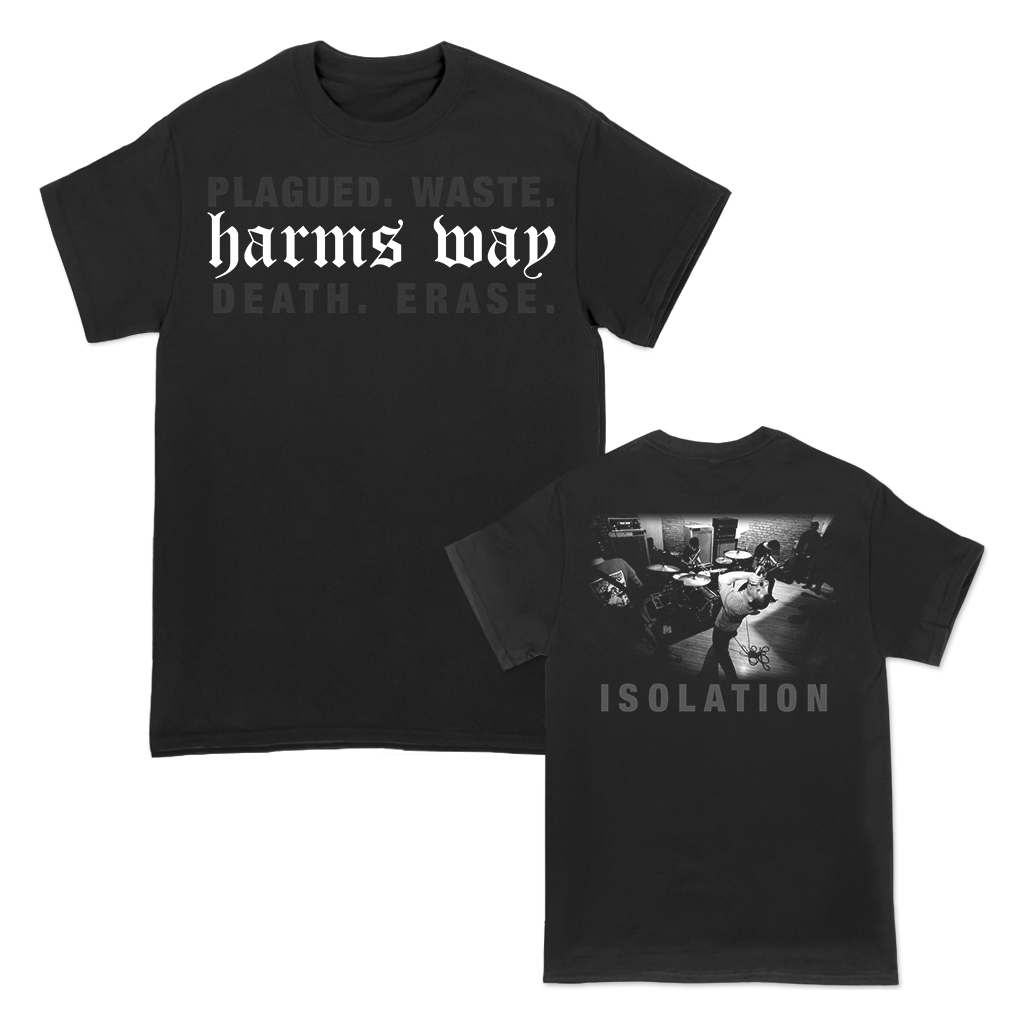 HARMS WAY ISOLATION LIVE SHIRT
