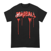 MADBALL-BLOOD-DRIP-TEE