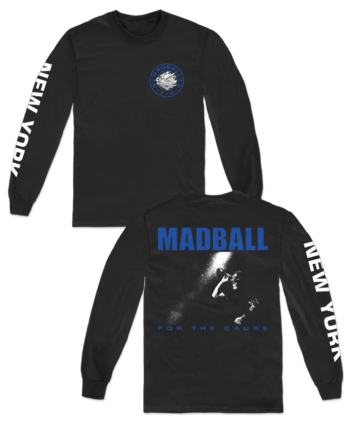MADBALL FOR THE CAUSE LIVE LONG SLEEVE