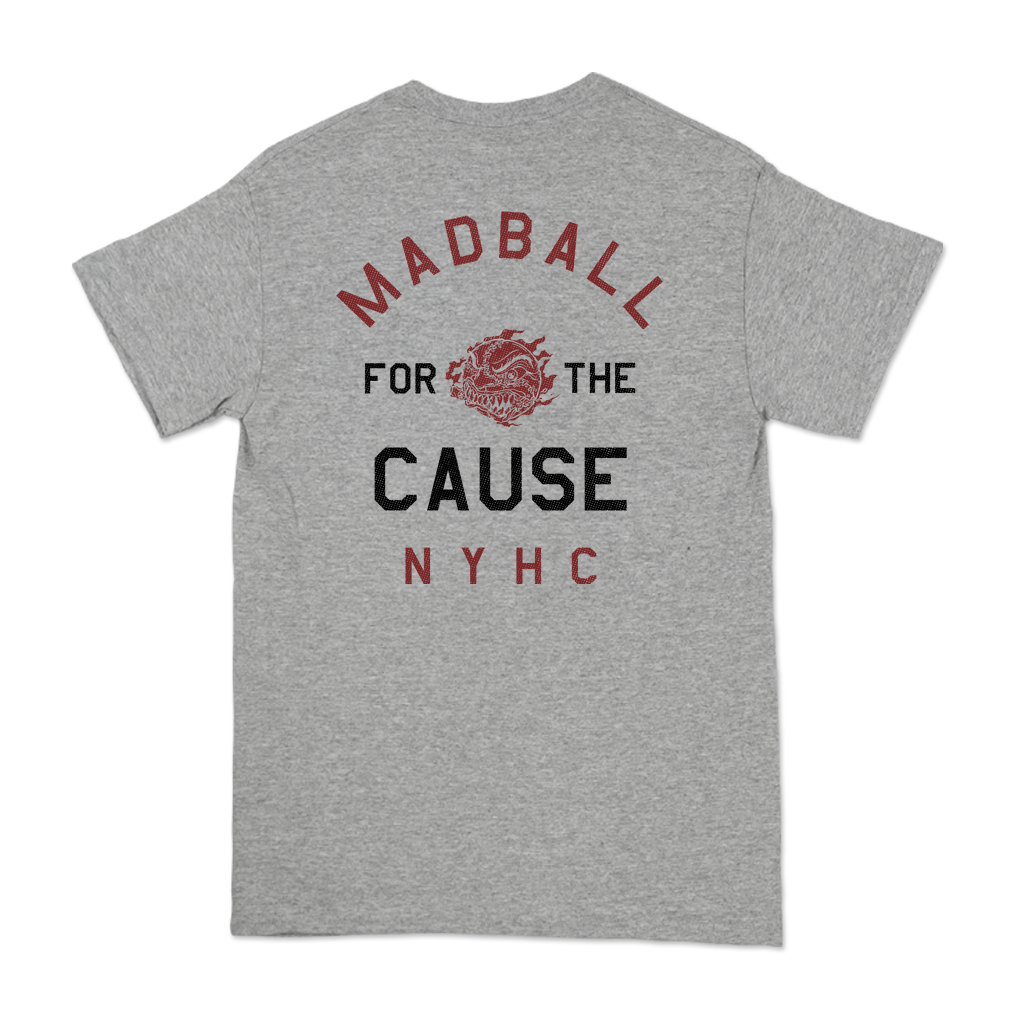 "Madball ""For The Cause"" design, printed on the front and back of a heather grey tee."