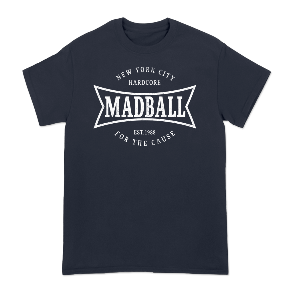 "Madball ""For The Cause"" design, printed on the front and back of a navy tee."