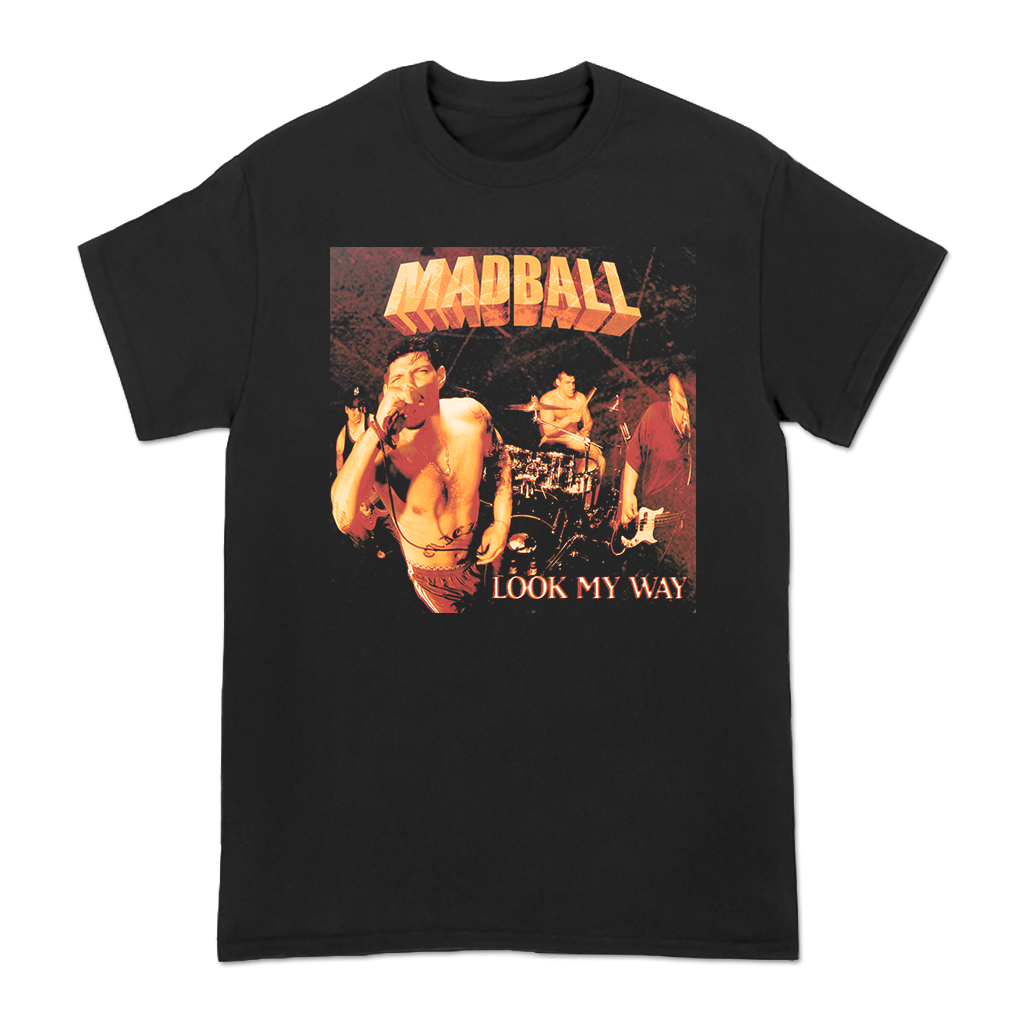 Madball Look My Way design printed on a black tee.