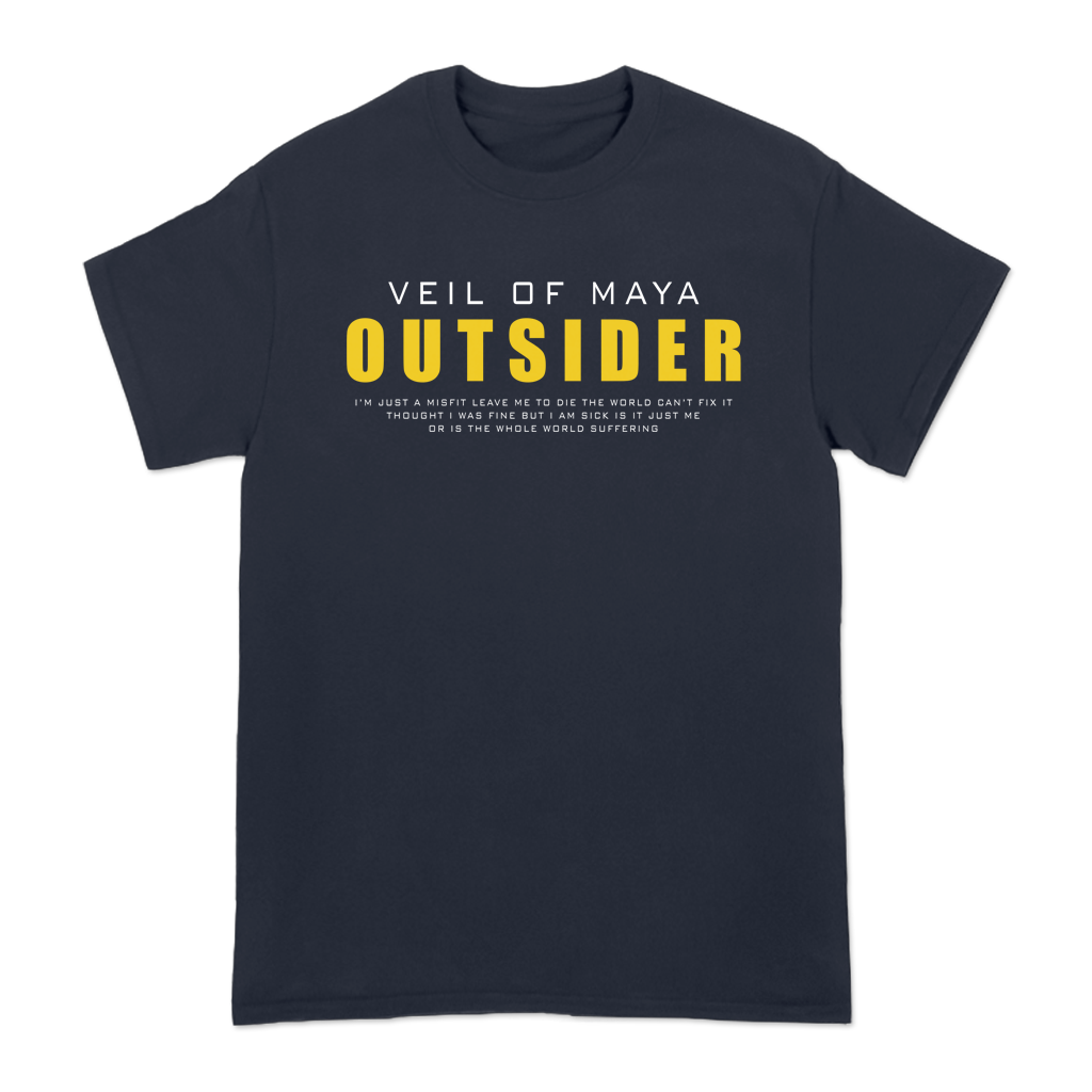 "Veil of Maya Outsider design with front and back prints on a navy Gildan Hammer brand tee shirt. Featuring song lyrics off their new track, Outsider: ""I'm just a misfit, leave me to die, the world can't fix it..."""