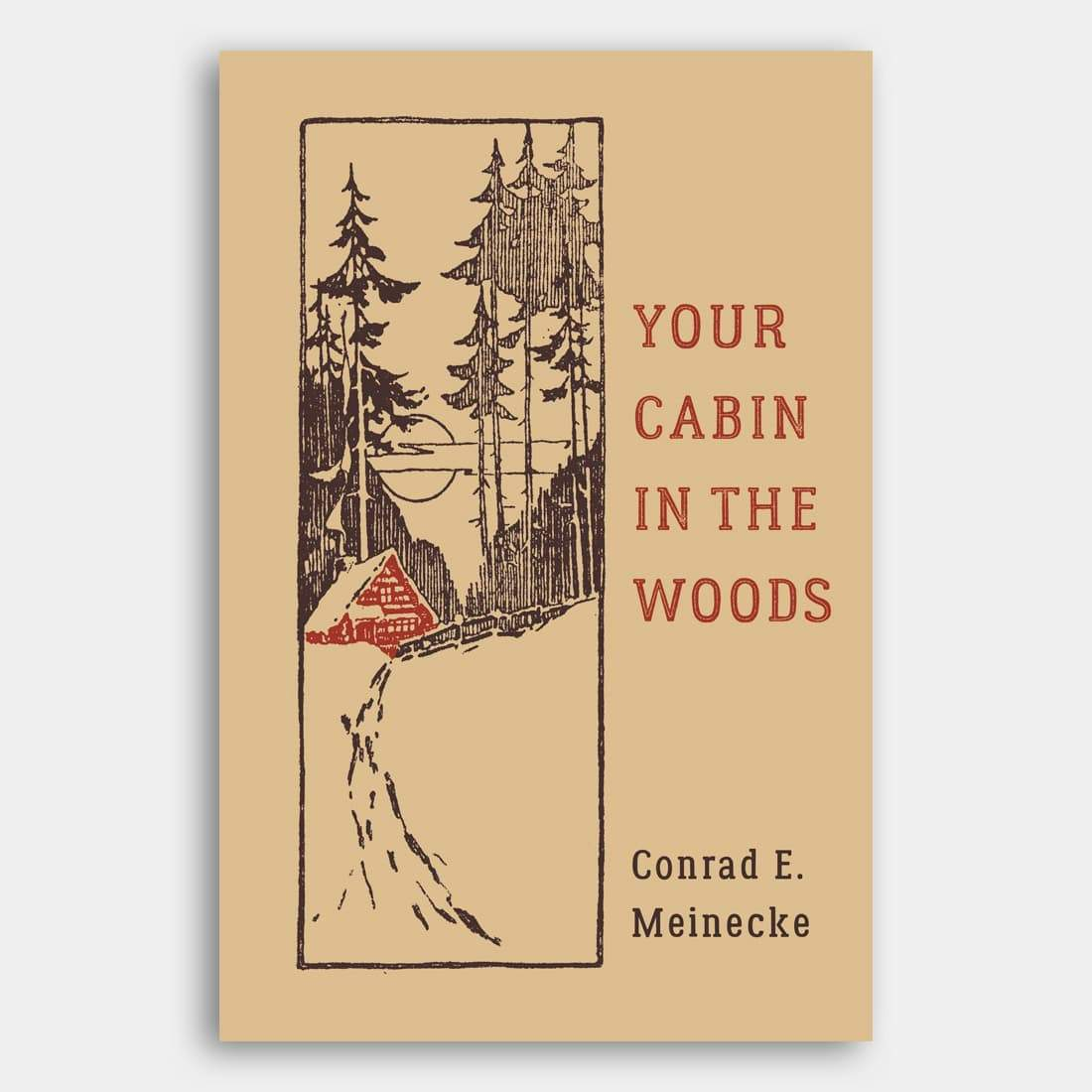 Hachette Book Group Your Cabin In The Woods