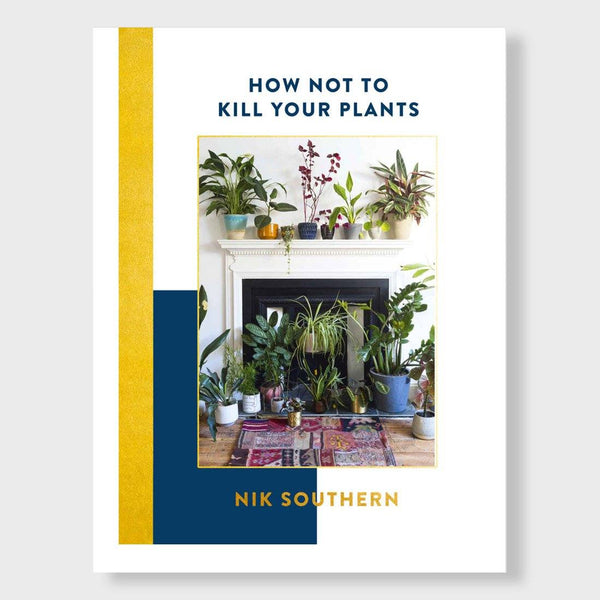 product: Hachette Books How Not to Kill Your Plants