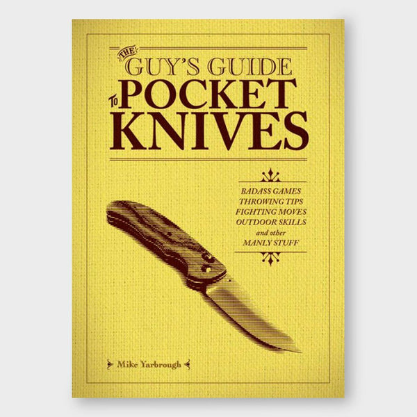 product: Ingram Publisher Services The Guy's Guide To Pocket Knives