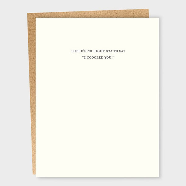 product: Sapling Press I Googled You Card