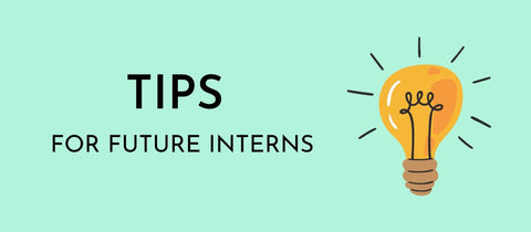 Tips for future interns