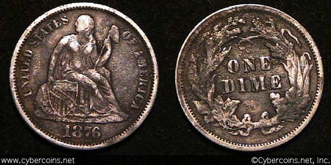 1876 Seated Dime, Grade= XF