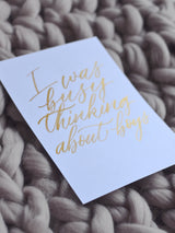 Limited Edition Hand drawn 'I was busy thinking about boys' quote by Artsynibs