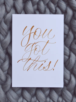 Limited Edition Hand drawn 'You Got This' Quote by Artsynibs