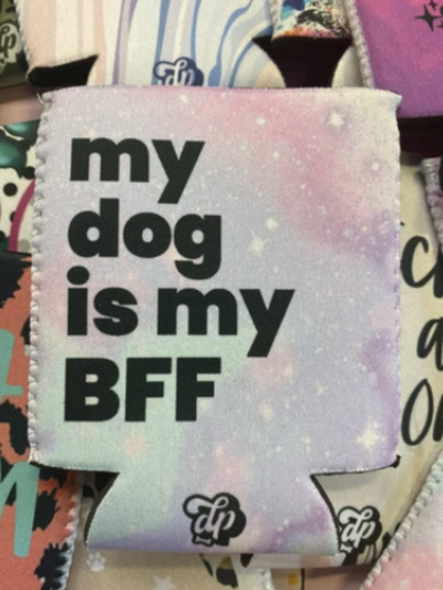 Can Coolers- My Dog is my BFF