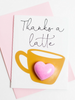 Thanks A Latte Bath Bomb Greeting Card