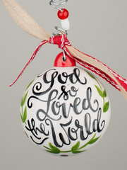 God So Loved The World Ball Ornament