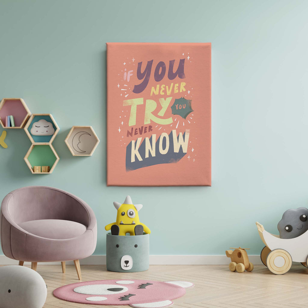 Kids Art - You Never Try You Never Know 1