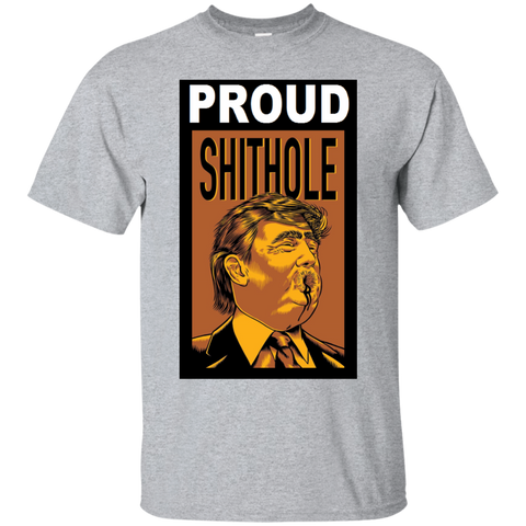Proud Shithole T-Shrirt