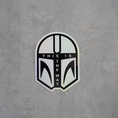This Is The Way | Holographic Sticker