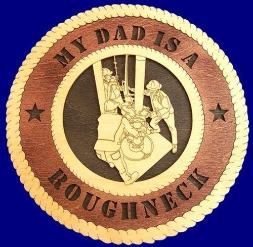 Laser Pics and Gifts:  OIL RIG ROUGHNECKS Professional Plaque - Laser Pics & Gifts