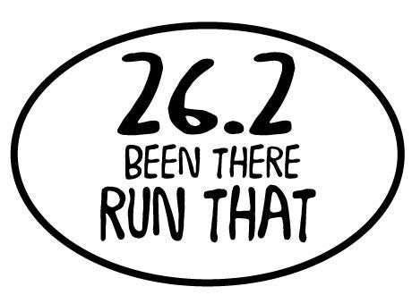 26.2 Been There Run That Oval Decal