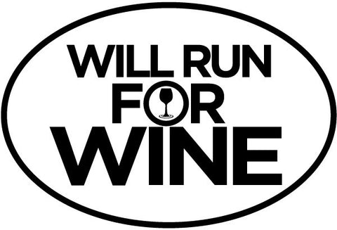 Will Run For Wine Oval Magnet