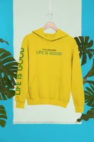 'Life Is Good' Hoodie