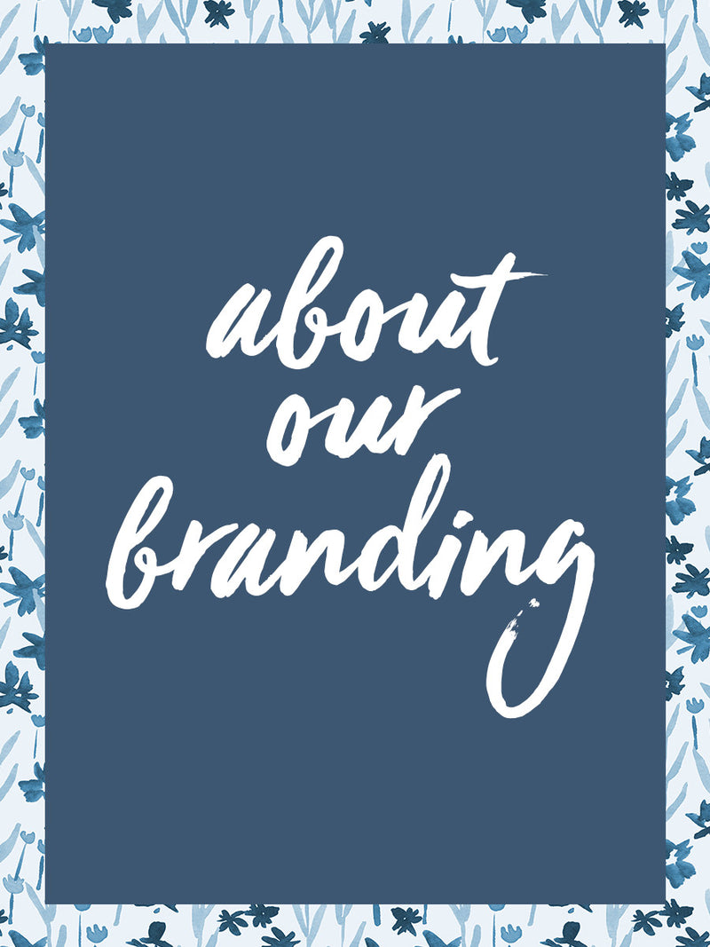 About Our Branding