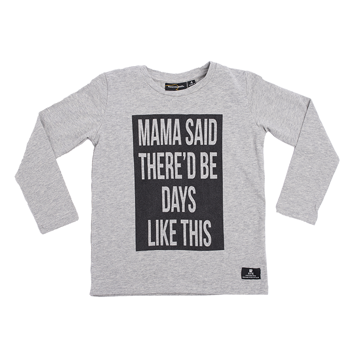 Rock Your Kid Mama Said L/S T-Shirt