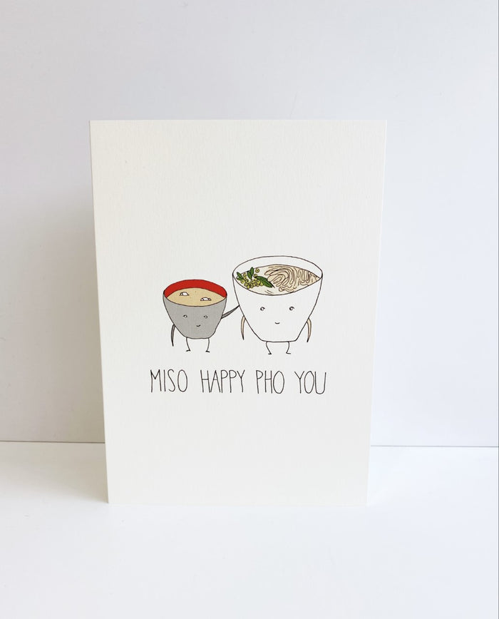 'Miso Happy Pho You' Card