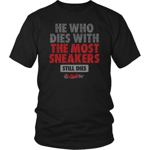 He Who Dies With The Most