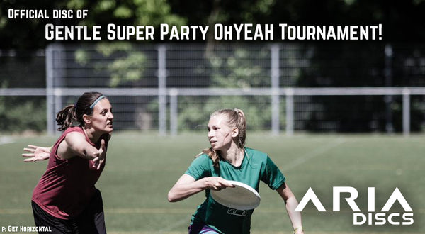 It's OFFICIAL: Gentle Supreme Party of the year Oh-yeah Tournament! - a high level, all-in, mixed ultimate tournament in Europe