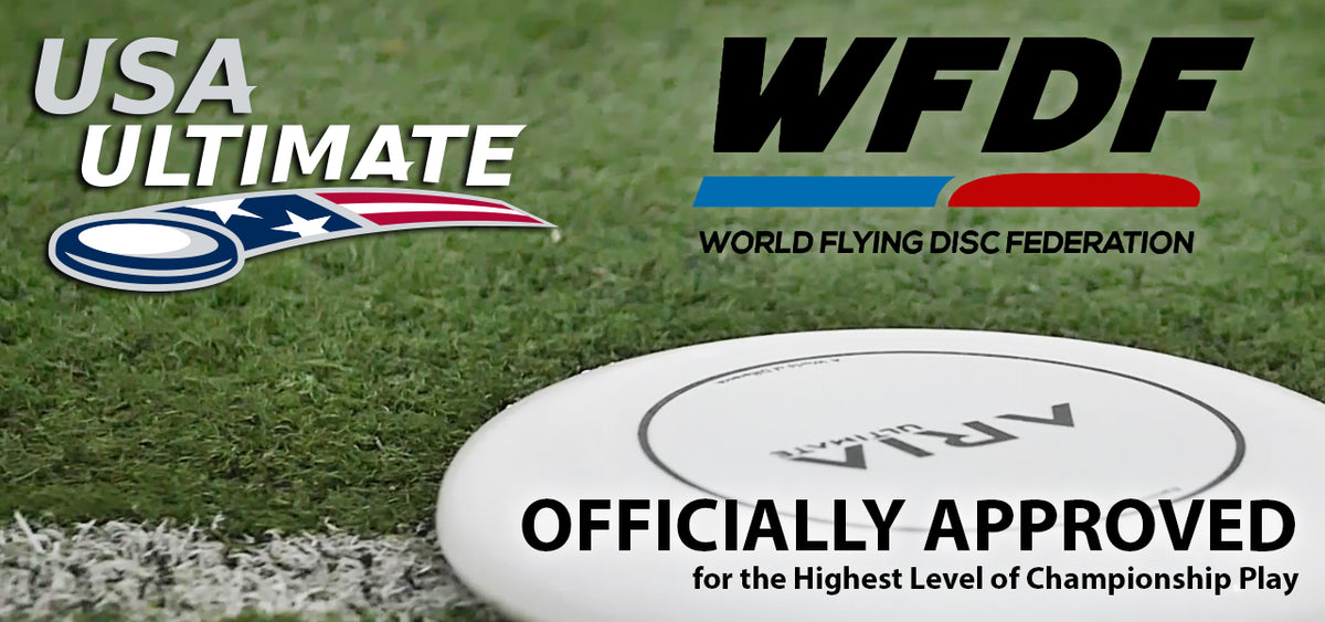 ARIA is officially a disc approved by WFDF world flying disc federation and USAU usa ultimate for Championship level play ARIA professional official ultimate flying disc for the sport commonly known as 'ultimate frisbee'