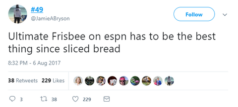 """Ultimate Frisbee on ESPN has to be the best thing since sliced bread"""