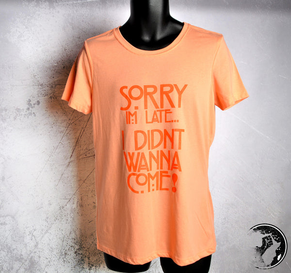 Sorry I'm Late Discounted Tee