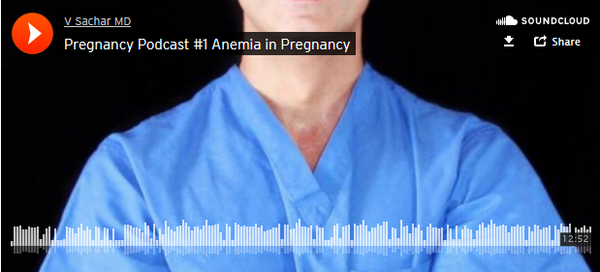 Pregnancy Podcast #1 Anemia in Pregnancy