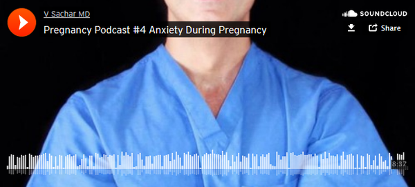 Pregnancy Podcast #4 Anxiety During Pregnancy