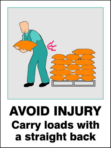 Sign - Avoid Injury Carry Loads