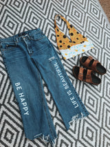 Be Happy Life is Beautiful Jeans