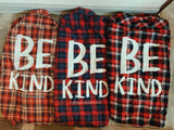 Be Kind Flannel - VintageChameleon