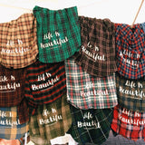 Life is Beautiful Flannel